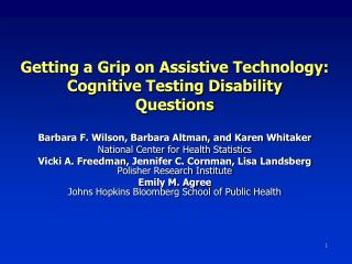 Getting a Grip on Assistive Technology:  Cognitive Testing Disability  Questions