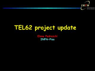 TEL62 project update