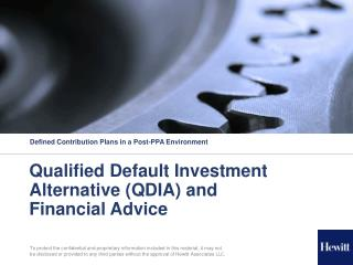 Qualified Default Investment Alternative (QDIA) and Financial Advice