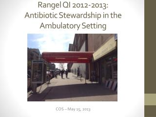 Rangel QI 2012-2013: Antibiotic  Stewardship in the Ambulatory Setting