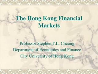 The Hong Kong Financial Markets