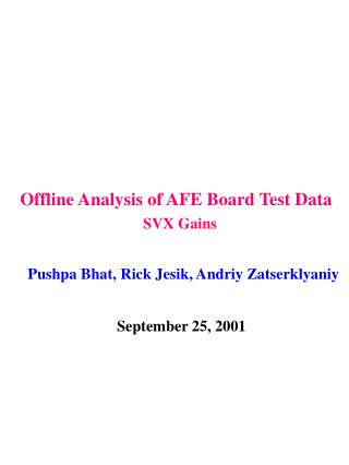 Offline Analysis of AFE Board Test Data