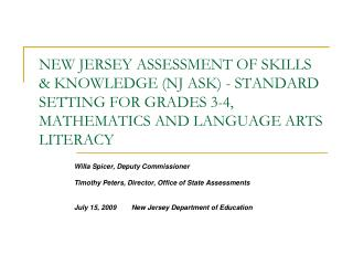 NEW JERSEY ASSESSMENT OF SKILLS  KNOWLEDGE NJ ASK - STANDARD SETTING FOR GRADES 3-4, MATHEMATICS AND LANGUAGE ARTS LITER