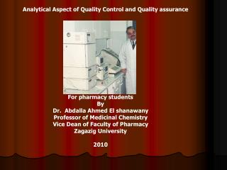 Analytical Aspect of Quality Control and Quality assurance
