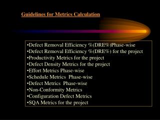 Guidelines for Metrics Calculation