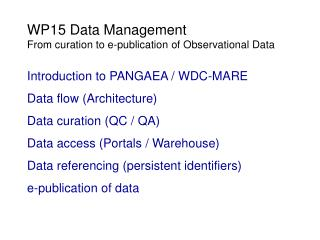 WP15 Data Management From curation to e-publication of Observational Data