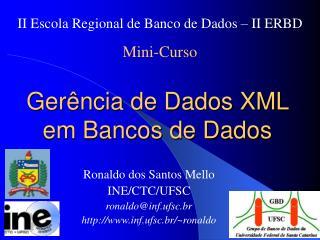Gerência de Dados XML em Bancos de Dados