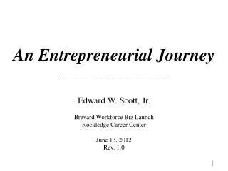 An Entrepreneurial Journey _________________