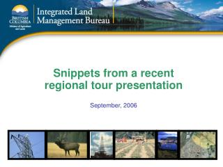 Snippets from a recent  regional tour presentation September, 2006