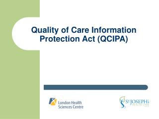 Quality of Care Information Protection Act (QCIPA)
