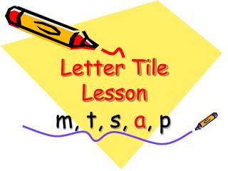 Letter Tile Lesson