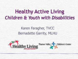 Healthy Active Living Children & Youth with Disabilities