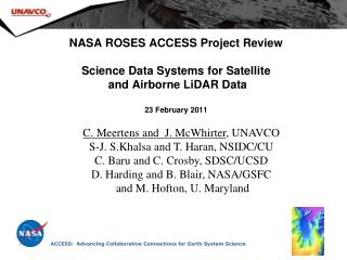 C. Meertens and  J. McWhirter , UNAVCO S-J. S.Khalsa and T. Haran, NSIDC/CU