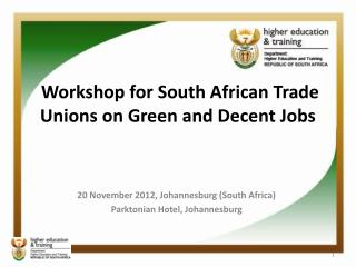 Workshop for South African Trade Unions on Green and Decent Jobs