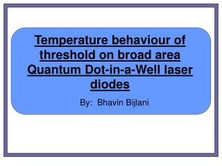 Temperature behaviour of threshold on broad area Quantum Dot-in-a-Well laser diodes