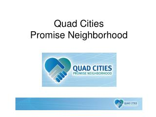 Quad Cities  Promise Neighborhood