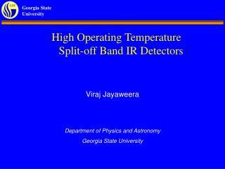 High Operating Temperature Split-off Band IR Detectors