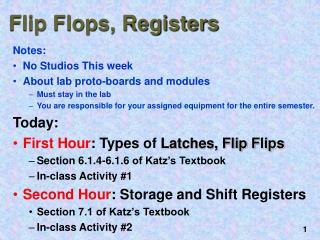 Flip Flops, Registers