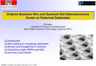 Ordered Quantum Wire and Quantum Dot Heterostructures Grown on Patterned Substrates