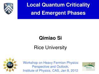 Qimiao Si Rice University
