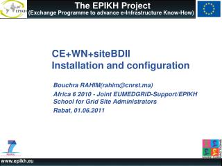 CE+WN+siteBDII  Installation and configuration