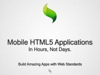 Build Amazing Apps with Web Standards
