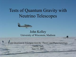 Tests of Quantum Gravity with Neutrino Telescopes