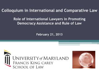 Colloquium in International and Comparative Law  Role of International Lawyers in Promoting
