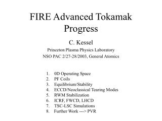 FIRE Advanced Tokamak Progress