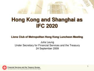 Hong Kong and Shanghai as IFC 2020 Lions Club of Metropolitan Hong Kong Luncheon Meeting
