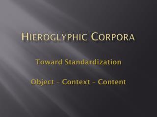 Hieroglyphic Corpora
