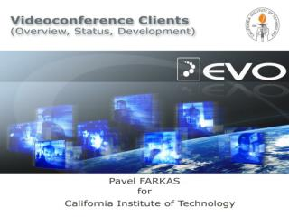 Overview of videoconference clients in EVO