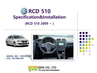 RCD 510  Specification&Installation (RCD 510 2009 ~ )