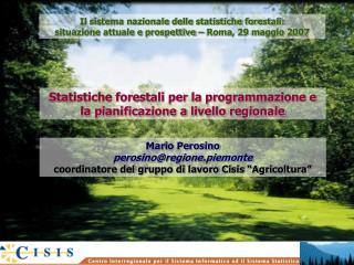 Statistiche forestali per la programmazione e la pianificazione a livello regionale