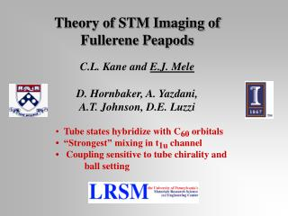 Theory of STM Imaging of  Fullerene Peapods C.L. Kane and  E.J. Mele D. Hornbaker, A. Yazdani,