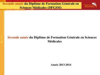 Seconde année  du Diplôme de Formation Générale en Sciences Médicales