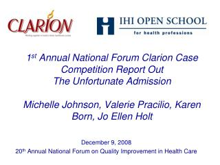 December 9, 2008 20 th  Annual National Forum on Quality Improvement in Health Care