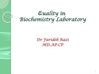 Q uality in  Biochemistry Laboratory