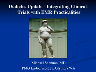 Diabetes Update - Integrating Clinical Trials with EMR Practicalities