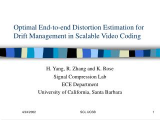Optimal End-to-end Distortion Estimation for Drift Management in Scalable Video Coding