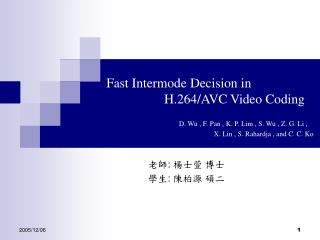 Fast Intermode Decision in  		H.264/AVC Video Coding