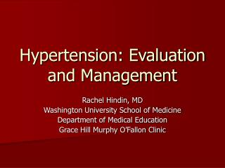 Hypertension: Evaluation and Management