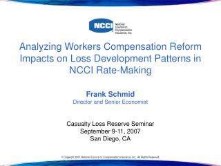 Analyzing Workers Compensation Reform Impacts on Loss Development Patterns in NCCI Rate-Making