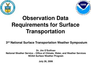 Observation Data Requirements for Surface Transportation