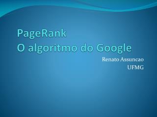 PageRank O algoritmo do Google
