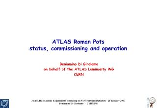 ATLAS Roman Pots status, commissioning and operation