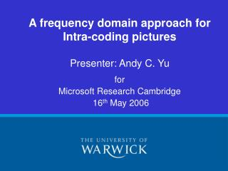 A frequency domain approach for Intra-coding pictures
