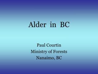 Alder  in  BC