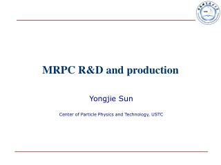 MRPC R&D and production