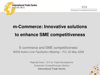 M-Commerce: Innovative solutions  to enhance SME competitiveness